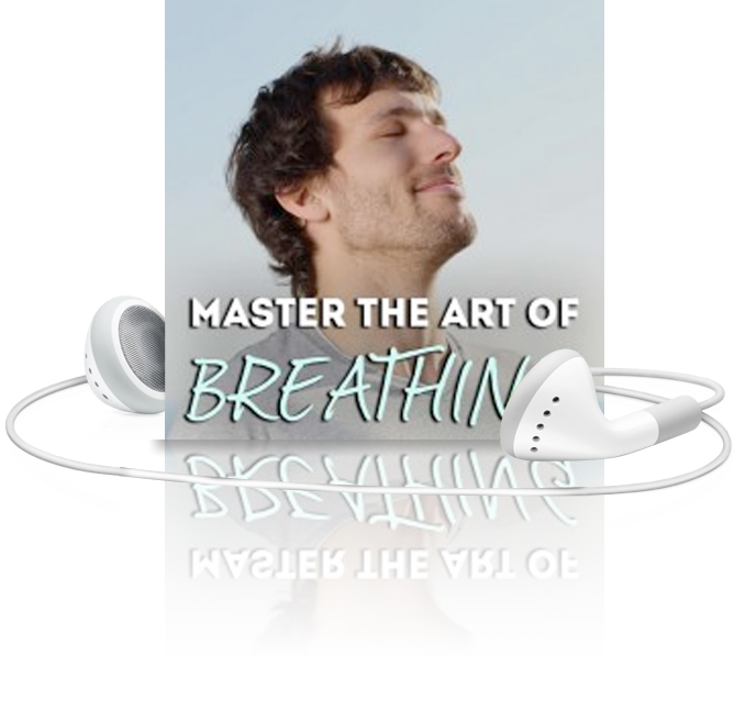 Master The Art Of Breathing FREE Hypnosis Download